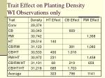 trait effect on planting density wi observations only