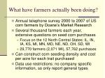 what have farmers actually been doing