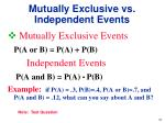 mutually exclusive vs independent events