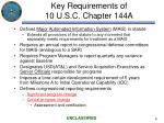 key requirements of 10 u s c chapter 144a