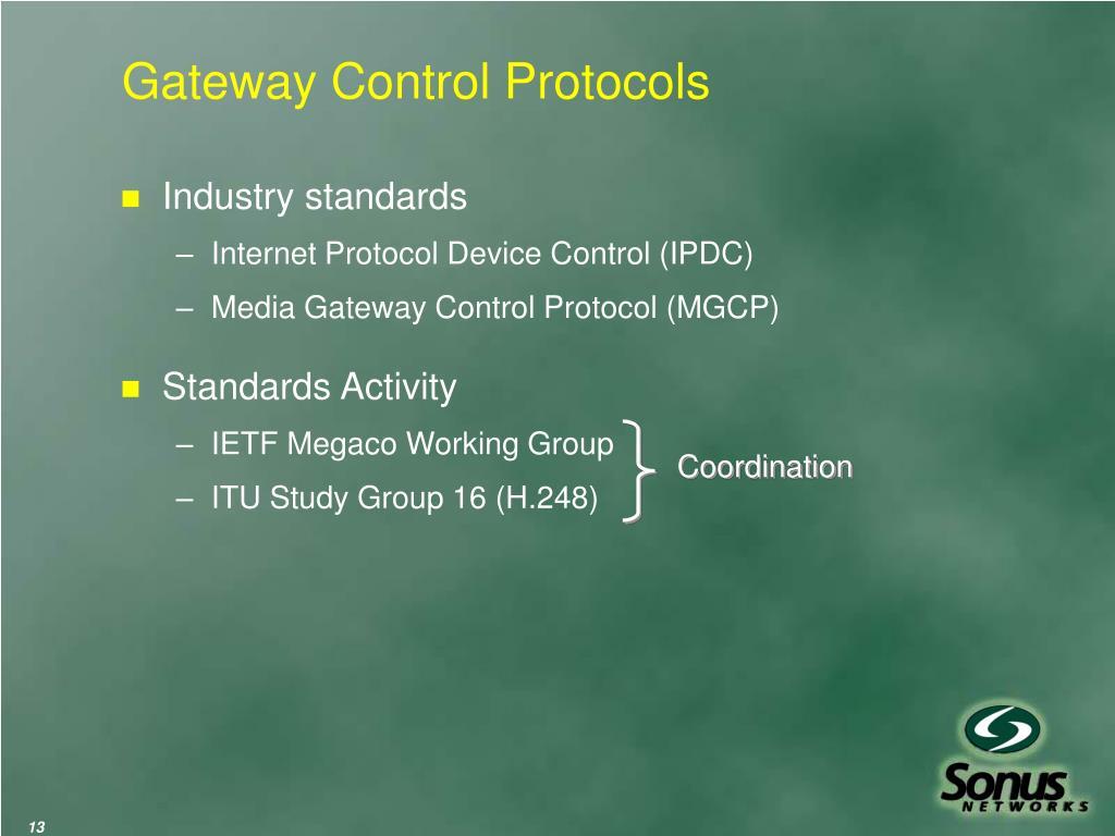 Gateway Control Protocols