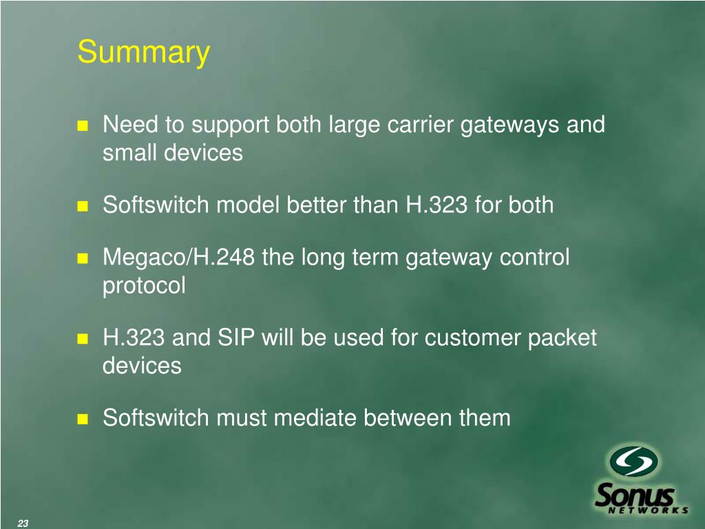 Need to support both large carrier gateways and small devices