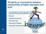 students as journeymen between communities of higher education and work