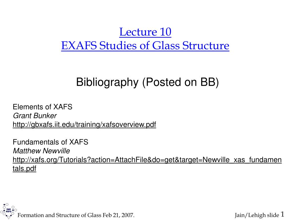 lecture 10 exafs studies of glass structure l.