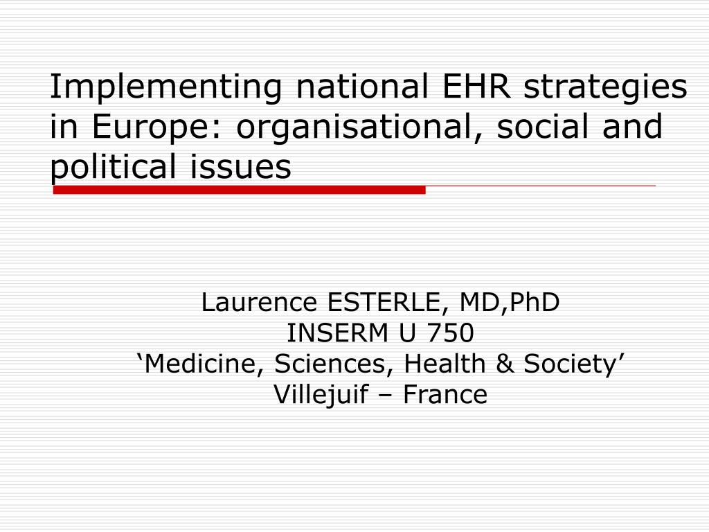 implementing national ehr strategies in europe organisational social and political issues l.