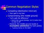 common negotiation styles