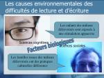 les causes environnementales des difficult s de lecture et d criture