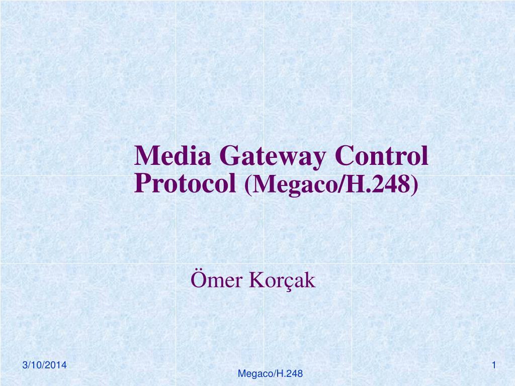 media gateway control protocol megaco h 248 l.