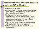 characteristics of teacher incentive programs cm in mexico