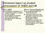 estimated impact on student achievement of sned and cm