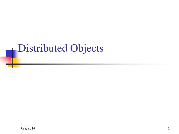 distributed objects n.