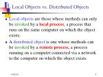 local objects vs distributed objects