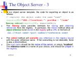 the object server 3