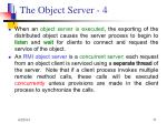 the object server 4