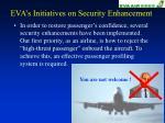 eva s initiatives on security enhancement