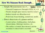 how we measure rock strength