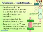 nevertheless tensile strength