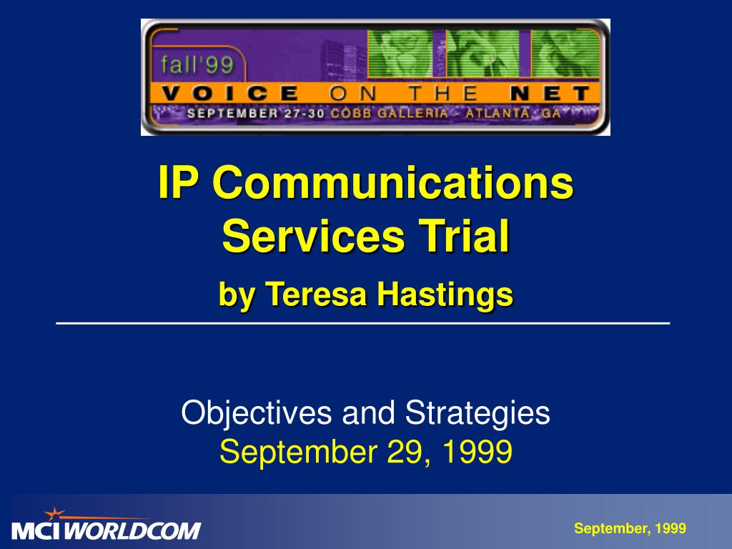 ip communications services trial by teresa hastings l.