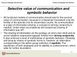 selective value of communication and symbolic behavior