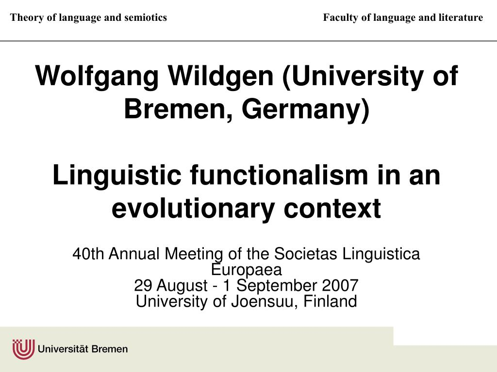 wolfgang wildgen university of bremen germany linguistic functionalism in an evolutionary context l.