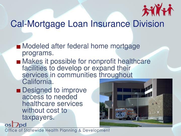 Cal-Mortgage Loan Insurance Division