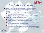data collection continued