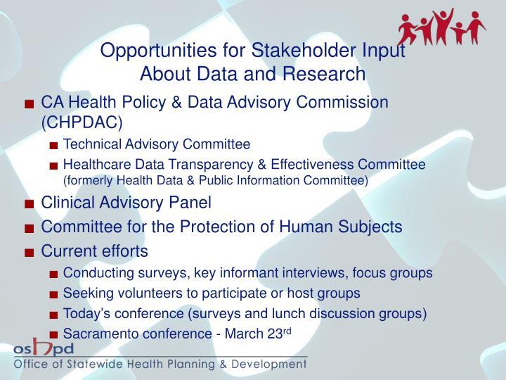 Opportunities for Stakeholder Input