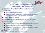 opportunities for stakeholder input about data and research