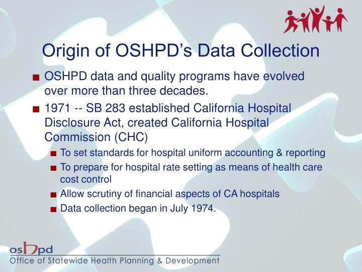 Origin of OSHPD's Data Collection