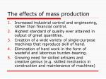 the effects of mass production