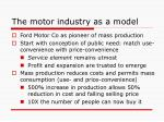 the motor industry as a model