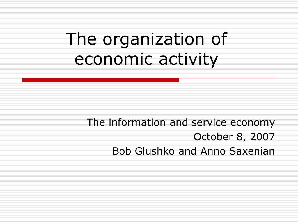 the organization of economic activity l.