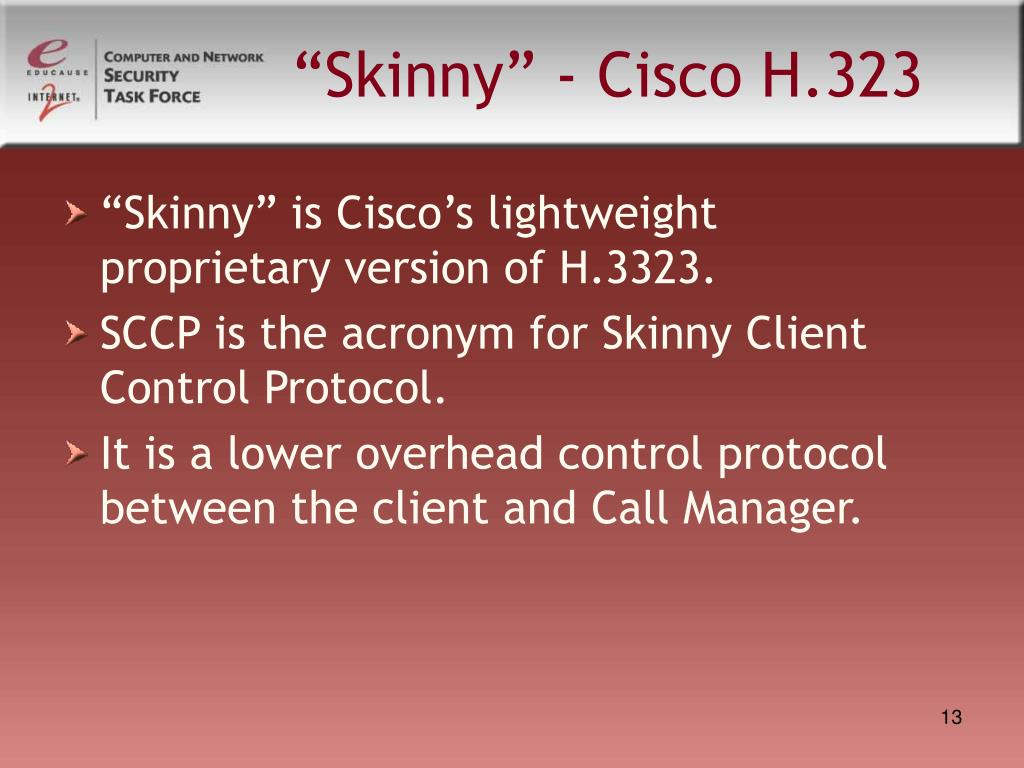 """Skinny"" - Cisco H.323"