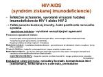 hiv aids syndr m z skanej imunodeficiencie