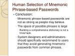 human selection of mnemonic phrase based passwords43