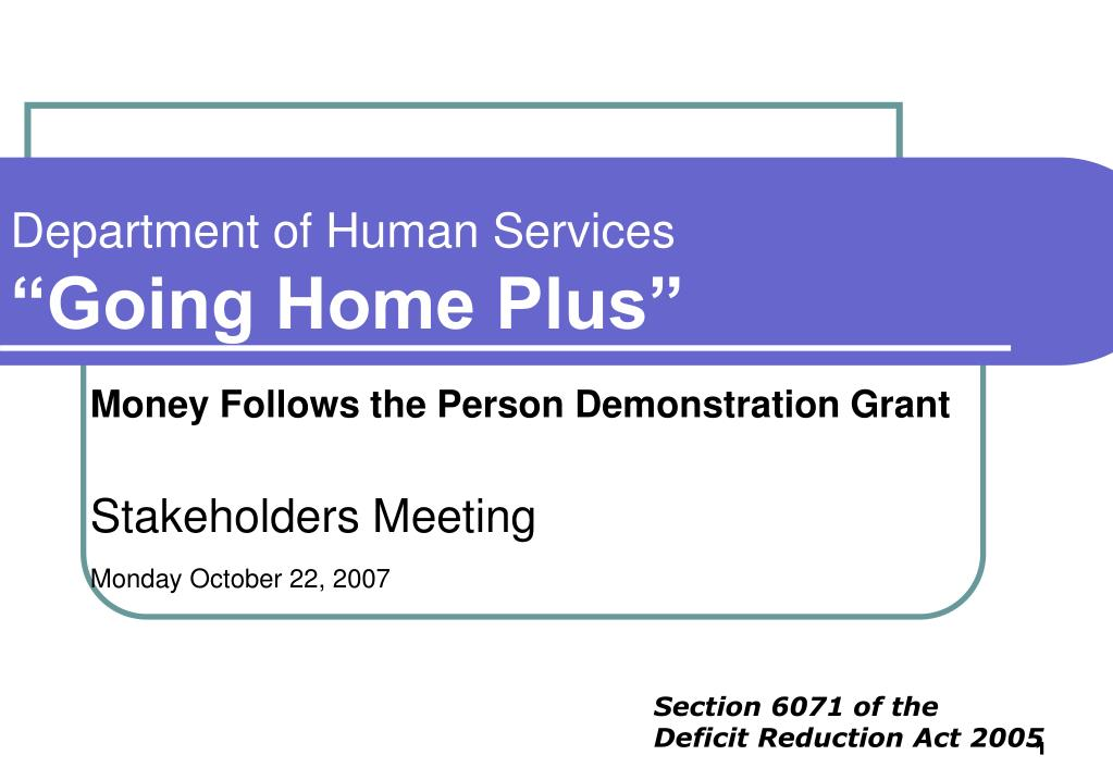 department of human services going home plus l.