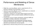 performance and modeling of dense membranes