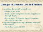 changes to japanese law and practice
