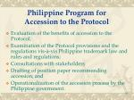 philippine program for accession to the protocol