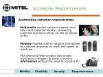 accelerate responsiveness
