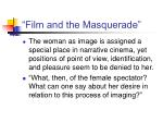 film and the masquerade