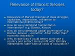 relevance of marxist theories today
