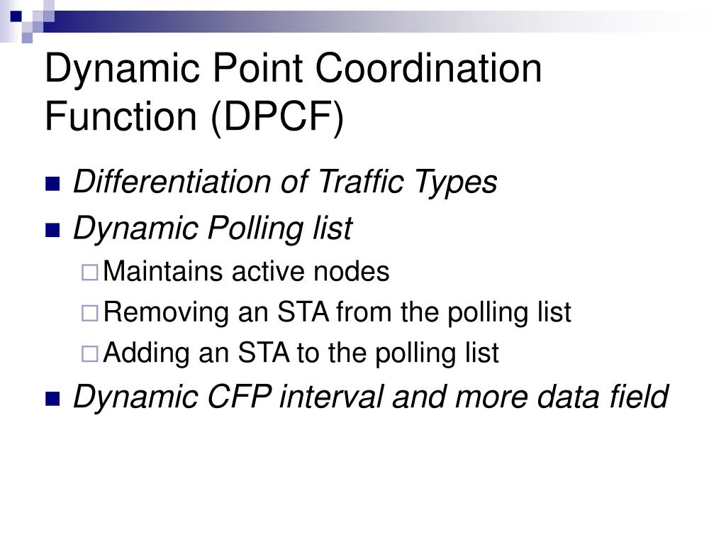 Dynamic Point Coordination Function (DPCF)