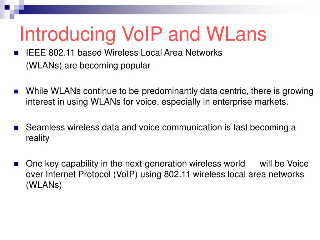 Introducing VoIP and WLans