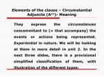 elements of the clause circumstantial adjuncts a cir meaning