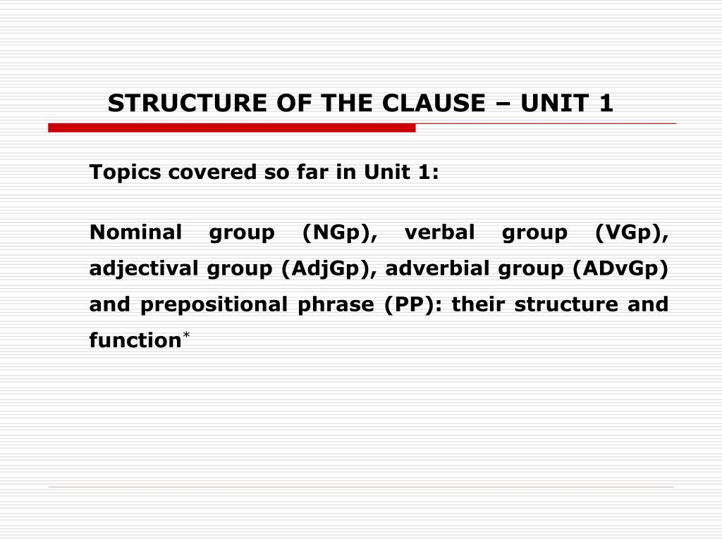 structure of the clause unit 1 l.