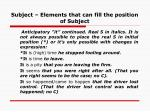 subject elements that can fill the position of subject25