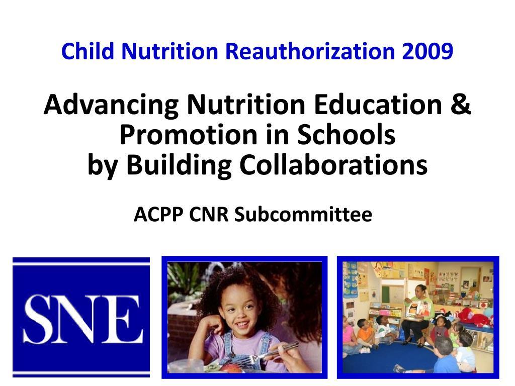child nutrition reauthorization 2009 l.