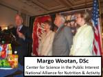 margo wootan dsc center for science in the public interest national alliance for nutrition activity