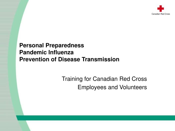 personal preparedness pandemic influenza prevention of disease transmission n.